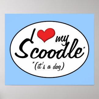 It's a Dog! I Love My Scoodle Print