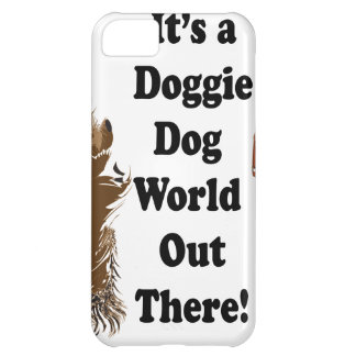 It's a Doggie Dog World Out There.ai Cover For iPhone 5C