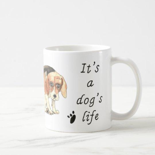 It's a dog's life Funny Cute Beagle Dog