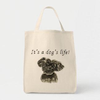 It's a dog's life,miniature Schnauzer pup tote bag