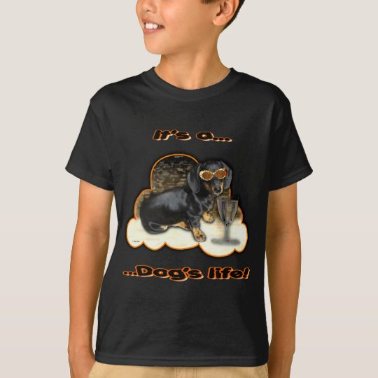 ITS A DOGS LIFE T-Shirt
