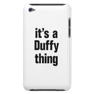 its a duffy thing iPod touch cases