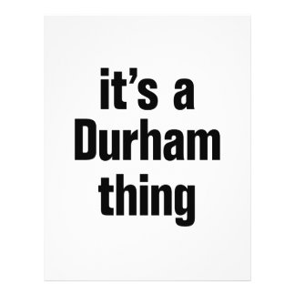 """its a durham thing 8.5"""" x 11"""" flyer"""