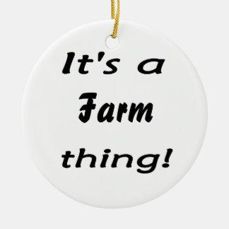 It's a farm thing! round ceramic decoration