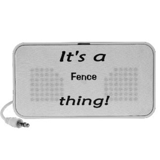 It's a fence thing! mp3 speakers