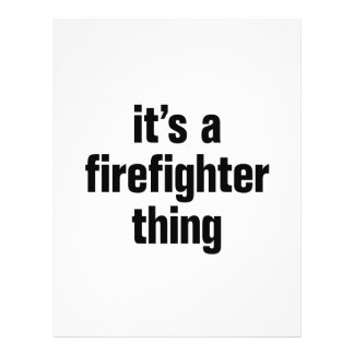 """its a firefighter thing 8.5"""" x 11"""" flyer"""