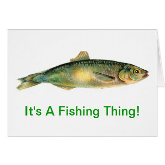 It's A Fishing Thing Greeting Card