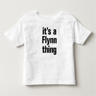 its a flynn thing toddler T-Shirt