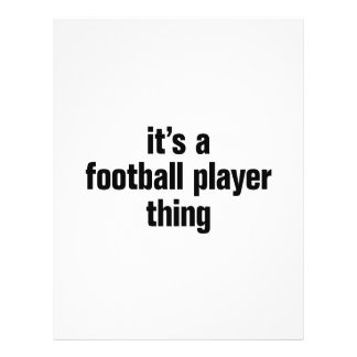 """its a football player thing 8.5"""" x 11"""" flyer"""