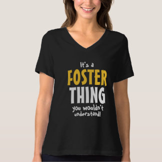 It's a foster thing you wouldn't understand T-Shirt