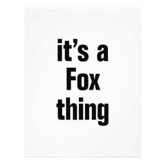 """its a fox thing 8.5"""" x 11"""" flyer"""