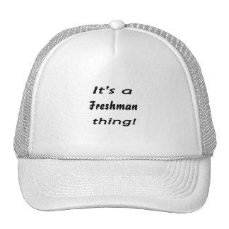 It's a freshman thing! mesh hats