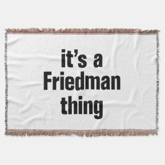 its a friedman thing