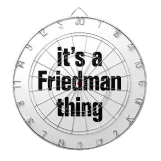 its a friedman thing dart boards