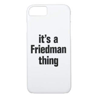 its a friedman thing iPhone 7 case