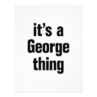 """its a george thing 8.5"""" x 11"""" flyer"""