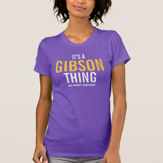 It's a Gibson thing you wouldn't understand! T-Shirt