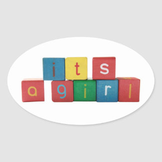 It's a girl in children's block letters oval sticker