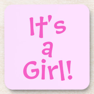 It's a Girl! in Pink Text Coaster