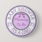 Its a Girl, Mummy to be Baby Shower Button
