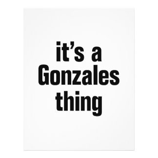 """its a gonzales thing 8.5"""" x 11"""" flyer"""