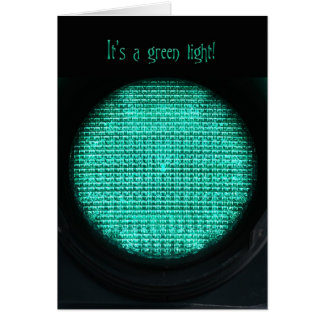 It's a Green Light Card