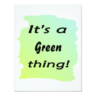 It's a Green thing 11 Cm X 14 Cm Invitation Card