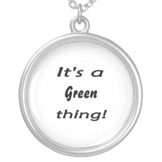 It's a green thing! personalized necklace