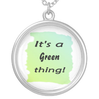 It's a Green thing Personalized Necklace