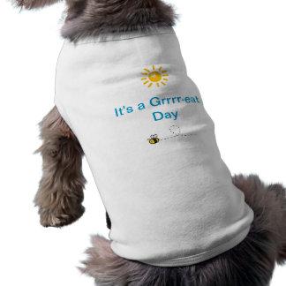 It's a Grrrr-eat Day Sleeveless Dog Shirt