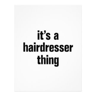 """its a hairdresser thing 8.5"""" x 11"""" flyer"""