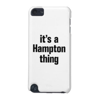 its a hampton thing iPod touch 5G case