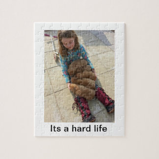 Its a hard life jigsaw puzzle