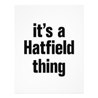 """its a hatfield thing 8.5"""" x 11"""" flyer"""