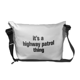 its a highway patrol thing courier bags