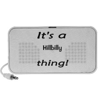 It's a hillbilly thing! notebook speakers
