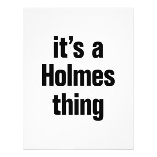 "its a holmes thing 8.5"" x 11"" flyer"