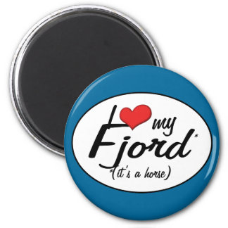 It's a Horse! I Love My Fjord 6 Cm Round Magnet