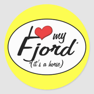 It's a Horse! I Love My Fjord Round Sticker