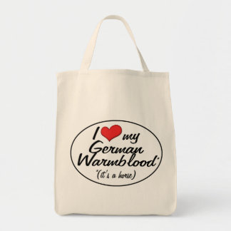 It's a Horse! I Love My German Warmblood Grocery Tote Bag