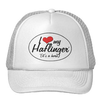 It's a Horse! I Love My Haflinger Trucker Hat