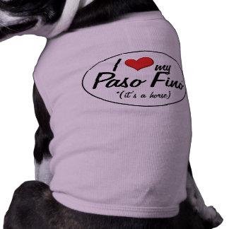 It's a Horse! I Love My Paso Fino Pet T Shirt