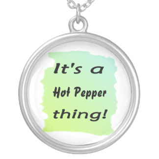 It's a hot pepper thing! round pendant necklace