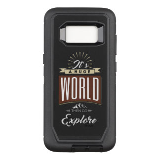 It's a huge world then go explore OtterBox defender samsung galaxy s8 case