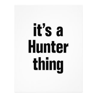 "its a hunter thing 8.5"" x 11"" flyer"