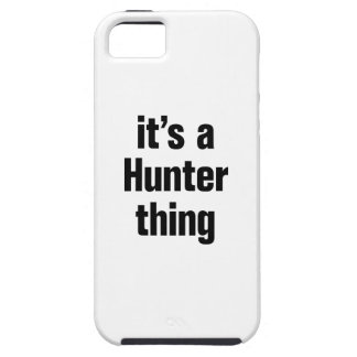 its a hunter thing tough iPhone 5 case