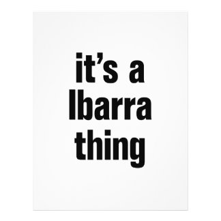 """its a ibarra thing 8.5"""" x 11"""" flyer"""