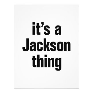 "it's a jackson thing 8.5"" x 11"" flyer"