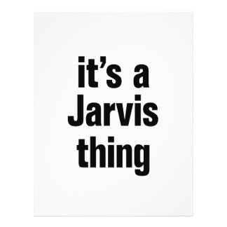 """its a jarvis thing 8.5"""" x 11"""" flyer"""
