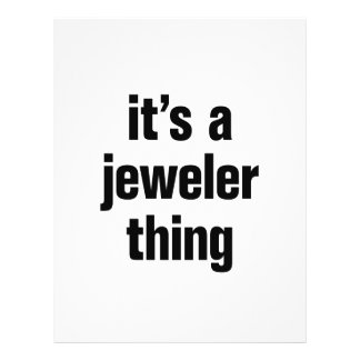 """its a jeweler thing 8.5"""" x 11"""" flyer"""